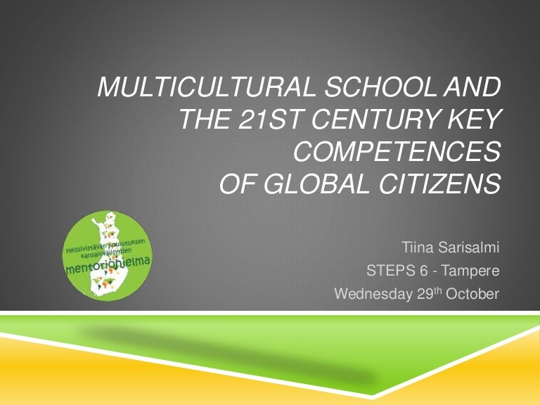 Multicultural school and 21st century key competences for global citi sciox Images