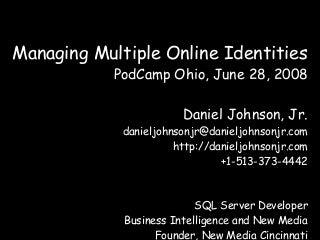 Managing Multiple Online Identities