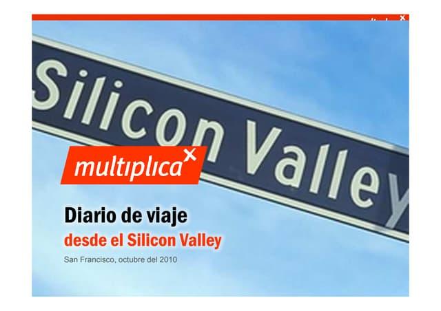 Multiplica.diariodesdeel siliconvalley.num01