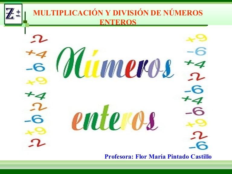 Multiplicacion Y Division De Numeros Enteros