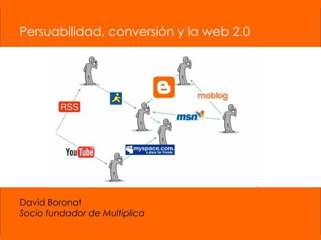 Multiplica.Persuabilidadywebs.2.0.Searchcongress