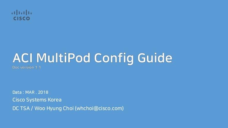 ACI MultiPod Config Guide