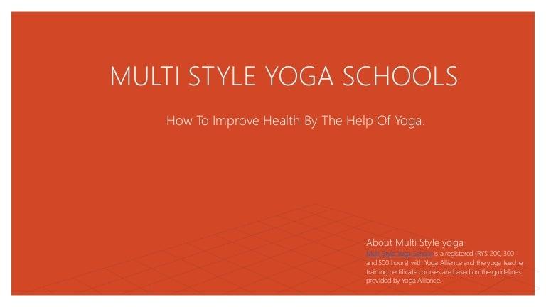Multi Style Yoga Schools