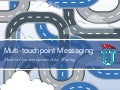 Multi-Touchpoint Messaging