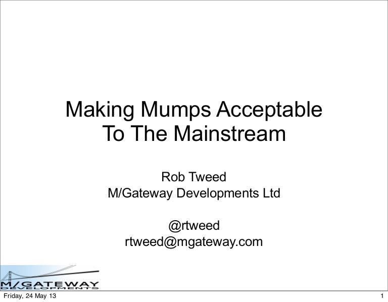 Making Mumps Acceptable to the Mainstream – Mumps Programmer
