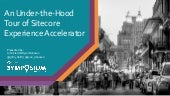 An Under-the-Hood Tour of Sitecore Experience Accelerator
