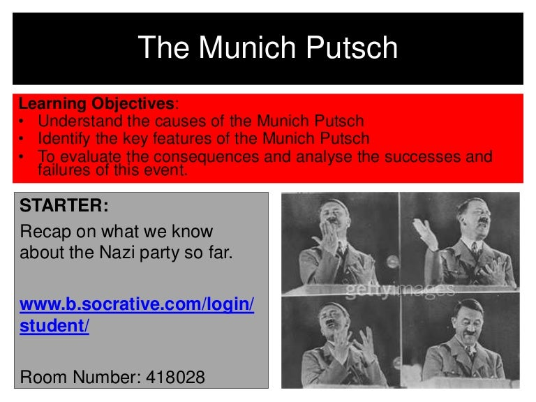 an analysis of police report of the munich putsch The munich putsch 1) why was there an attempt in munich in 1923 in 1923 there was an attempt made by hitler and his nazi party to seize control of the bavarian capital munich and destroy the predominantly jewish weimar government.