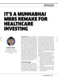 It's a Munna Bhai MBBS Remake for Healthcare Investing in India