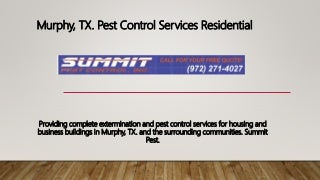 Murphy, tx. pest control services residential