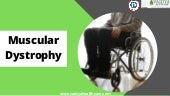 Muscular Dystrophy- Causes, Symptoms and  it's Ayurvedic Treatments