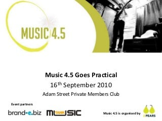 Music4 5 goes practical - final