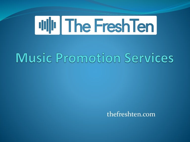 Music promotion services