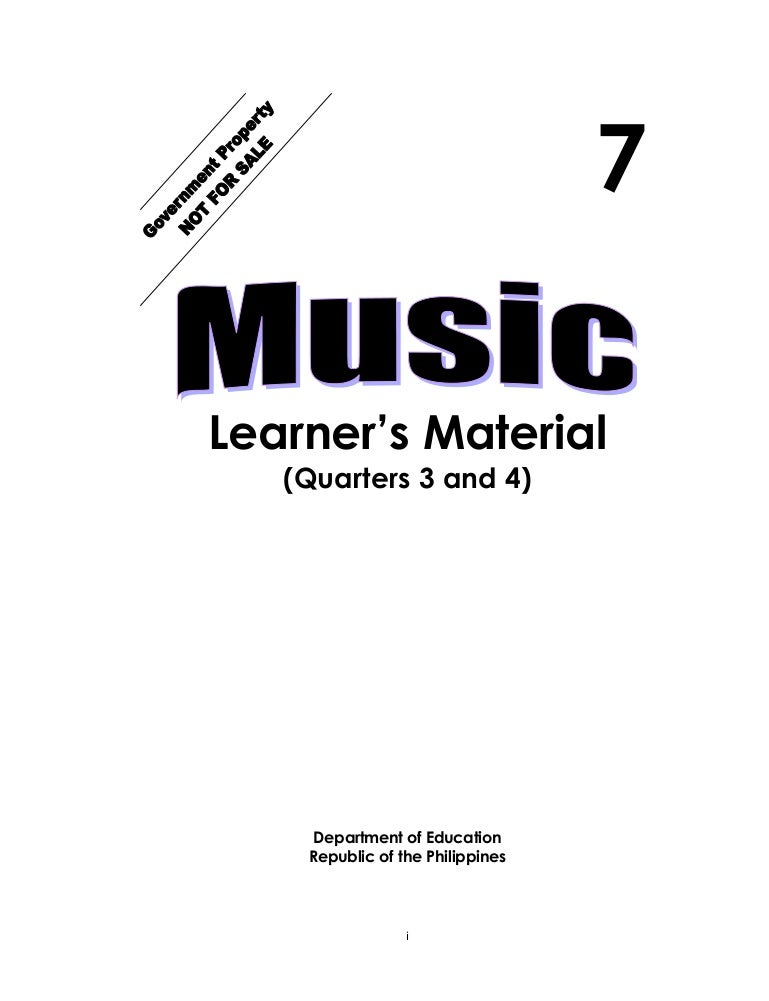 K TO 12 GRADE 7 LEARNING MODULE IN MUSIC (Q3-Q4)