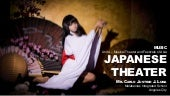Japanese Theater - MAPEH 8 (Music 4th Quarter)