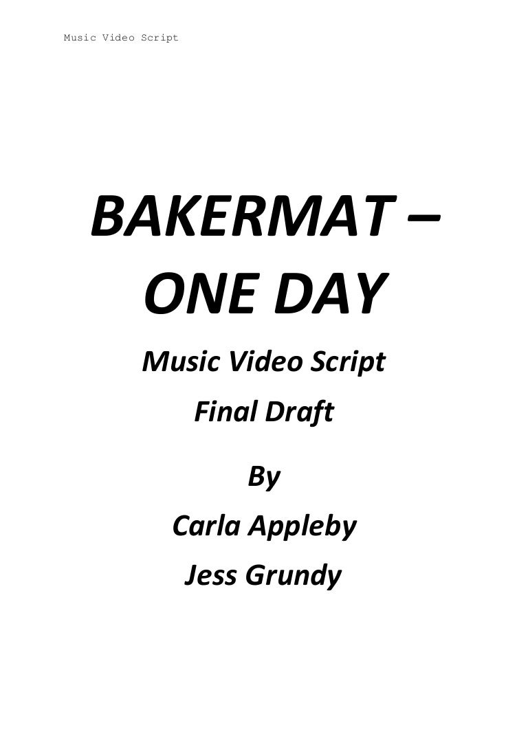 Music video script final draft by carla & jess
