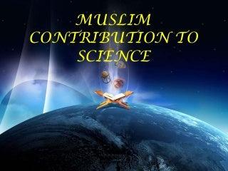 Muslim Contribution to Science