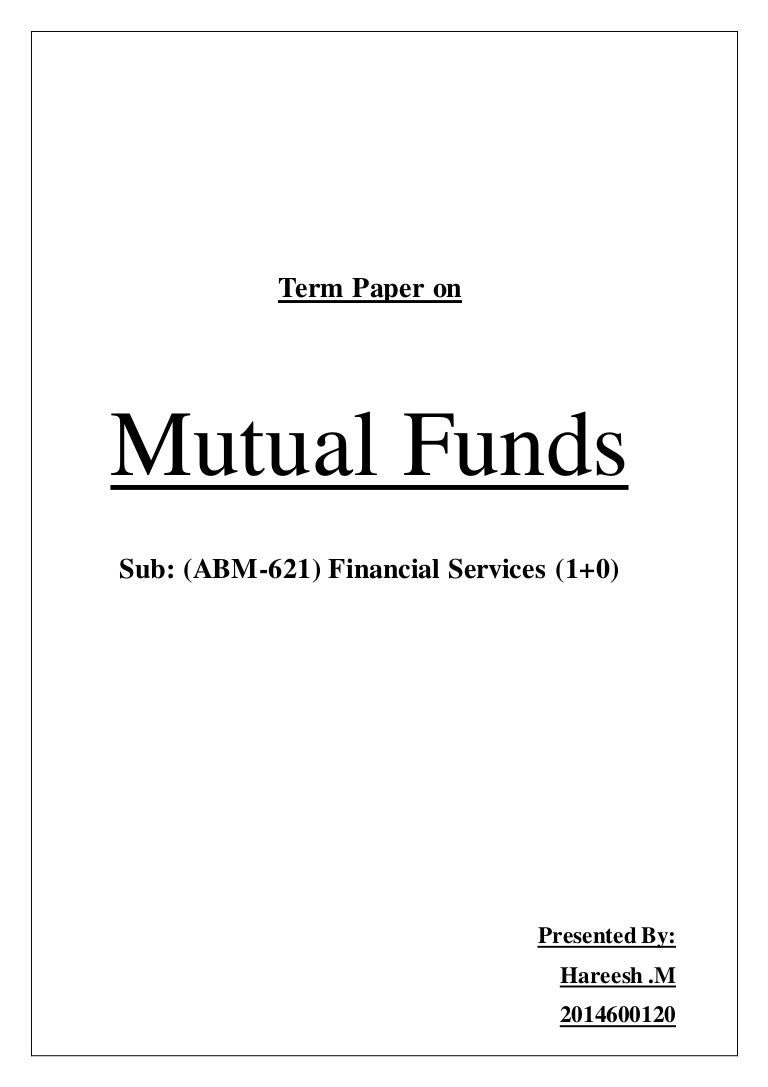 Mutual funds term paper nvjuhfo Choice Image