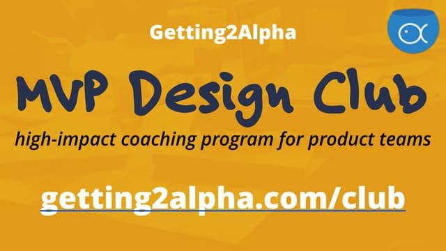 MVP Design Club - VIP coaching program for innovative product teams
