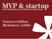 MVP & Startup, with OpenSource Software and Microsoft Azure