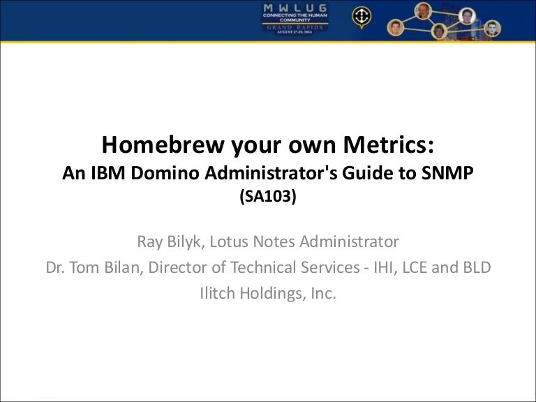 homebrew your own metrics an ibm domino administrators guide to sn lotus notes admin jobs