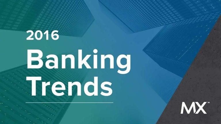 2016 banking trends fandeluxe Gallery