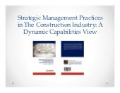 Strategic Management Practices in The Construction Industry: A Dynamic Capabilities View