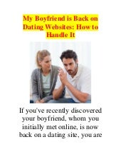 boyfriend signed up for dating site