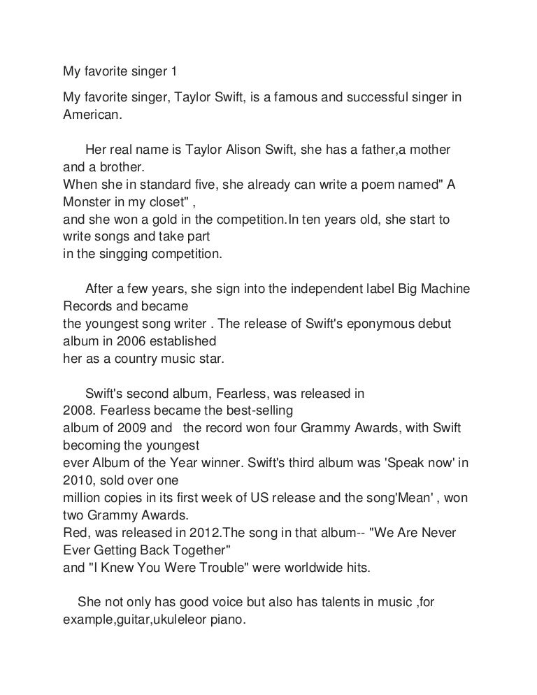 my favourite singer taylor swift essay Below is an essay on taylor swift from anti essays, your source for research papers, essays, and term paper examples taylor swift is a talented young singer.