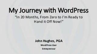 My Journey with WordPress