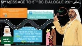 My message to the 5th dc dialogue 2021 in dubai & true market opportunity   by eng. juma
