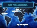 My new vacations