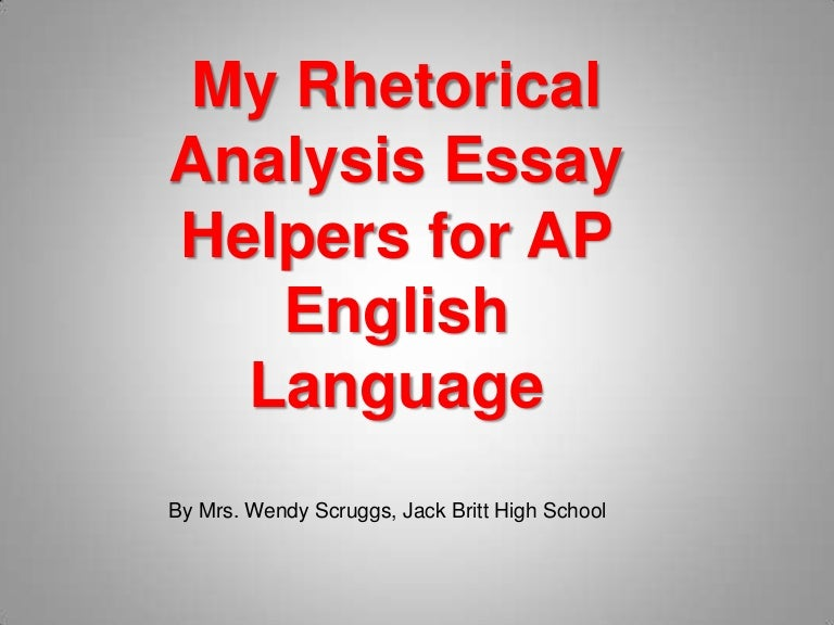 Ap Rhetorical Analysis Essay Tips
