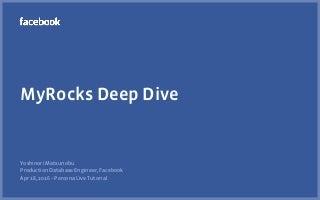 MyRocks Deep Dive