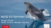 MySQL 8.0 Optimizer Guide