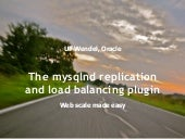 The mysqlnd replication and load balancing plugin