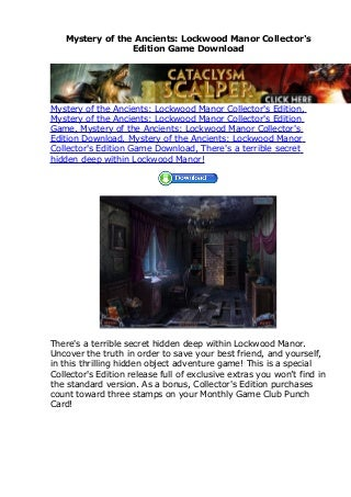 Mystery of the Ancients: Lockwood Manor Collector's Edition Game Download