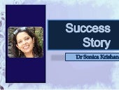 Success Story - Dr Sonica Krishan Author, Speaker, Ayurveda Consultant