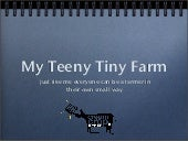 My Teeny Tiny Farm  by Amber O'Neill
