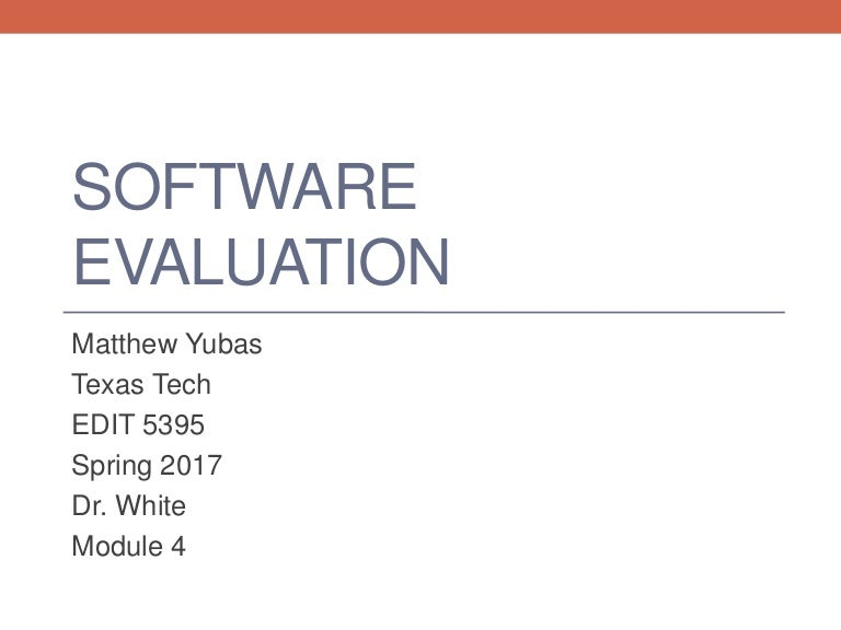 Matt Yubas Software Evaluation