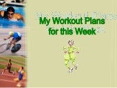 My workout plans
