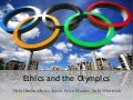 Olympics Ethics and Leadership Team Presentation