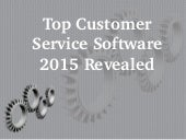 Top Customer Service Software 2015 Revealed