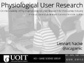 On the Usability of Psychophysiological User Research for the Games Industry
