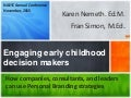 Engaging early childhood decision makers: How companies, consultants, and leaders can use personal branding trategies