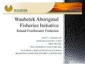 NAFF II   B- planning, leadership and governance - Waubetek fisheries initiative - Dawn Madahbee & Irene Altiman