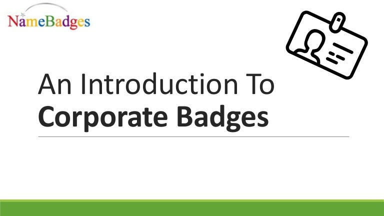 An Introduction To Corporate Badges Name Badges