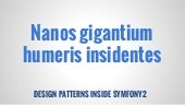 Nanos gigantium humeris insidentes (design patterns inside symfony 2)