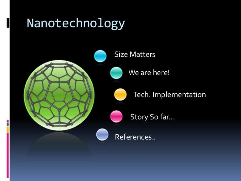 Nanotechnology ppt.