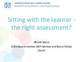 Sitting with the learner - the right assessment?
