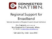 Regional Support for Broadband